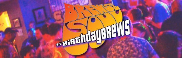 Brews & Soul: Birthday Brews