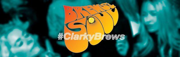 Brews & Soul: #ClarkyBrews